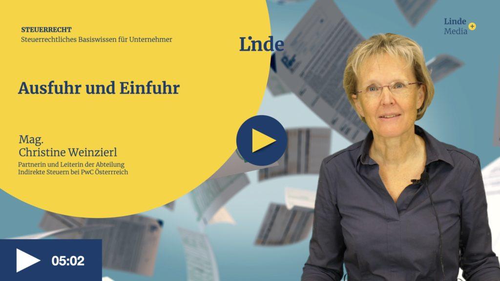 VIDEO: Ausfuhr und Einfuhr – Christine Weinzierl