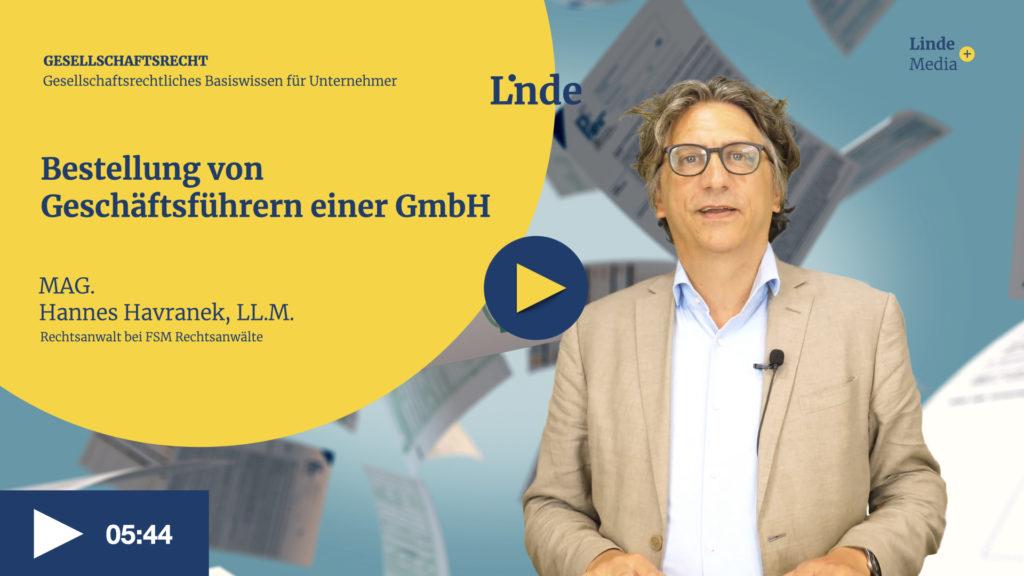 VIDEO: Bestellung von Geschäftsführern einer GmbH – Hannes Havranek