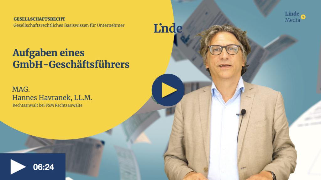 VIDEO: Aufgaben eines GmbH-Geschäftsführers – Hannes Havranek