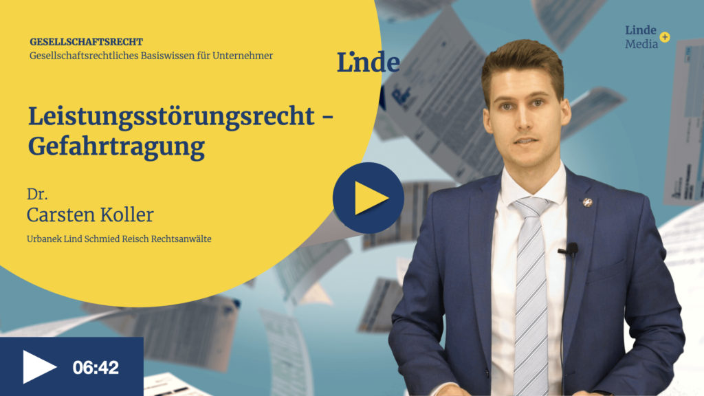 VIDEO: Leistungsstörungsrecht – Gefahrtragung