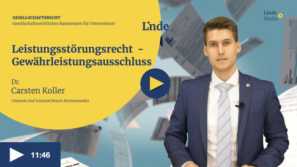 VIDEO: Leistungsstörungsrecht – Gewährleistungsausschluss